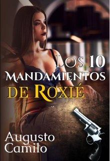 """Libro. """"Los diez mandamientos de Roxié """" Leer online"""