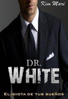 Dr. White de Kim Mari