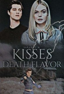 "Libro. ""Kisses Death Flavor"" Leer online"