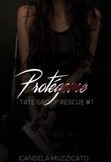 """Libro. """"Protégeme {tate Group Rescue #1}"""" Leer online"""