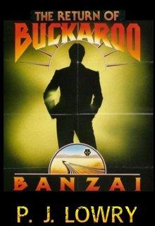 "Book. ""The Return Of Buckaroo Banzai "" read online"
