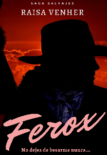 "Libro. ""Ferox (1°parte Saga Salvajes) "" Leer online"
