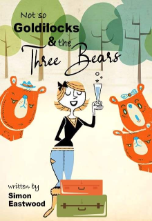 """Book. """"Not so goldilocks and the three bears """" read online"""