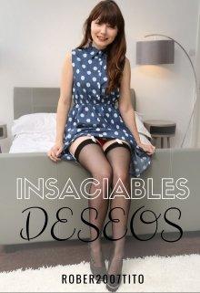 """Libro. """"Insaciables deseos"""" Leer online"""