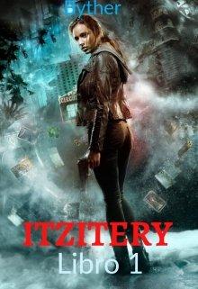 """Libro. """"Itzitery (borrador)"""" Leer online"""