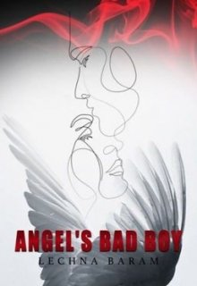 "Book. ""Angel's Bad Boy "" read online"