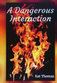 "Book. ""A Dangerous Interaction"" read online"
