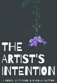 "Book. ""The Artist's Intention"" read online"