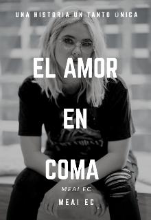 """Libro. """"El amor en coma"""" Leer online"""