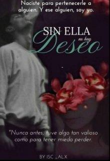 """Libro. """"Sin Ella no hay Deseo"""" Leer online"""