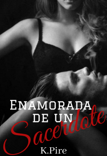 """Libro. """"Enamorada de un Sacerdote."""" Leer online"""