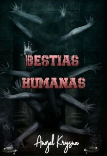 "Libro. ""Bestias Humanas   Relato corto"" Leer online"