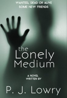 "Book. ""The Lonely Medium "" read online"