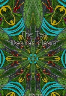 "Book. ""The Ten Desired Flaws"" read online"