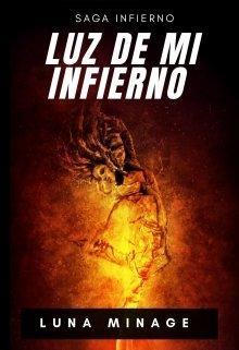 """Libro. """"Luz de mí Infierno"""" Leer online"""