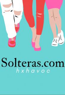 """Libro. """"Solteras.com"""" Leer online"""