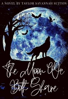 """Book. """"The Moon We Both Share"""" read online"""