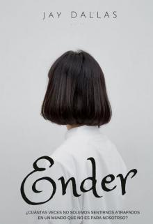 """Libro. """"Ender [pausada]"""" Leer online"""