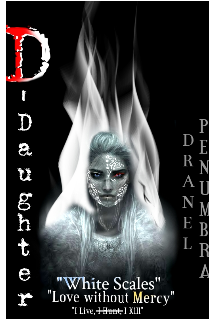 "Book. ""D-Daughter: Whitescales of Destiny"" read online"