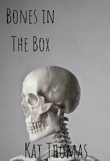 "Book. ""Bones in the box"" read online"