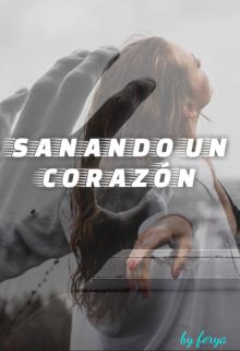 """Libro. """"Sanando Un  Corazon"""" Leer online"""