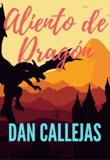"""Libro. """"Aliento de Dragón"""" Leer online"""