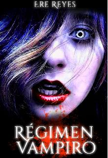 "Libro. ""Régimen Vampiro"" Leer online"