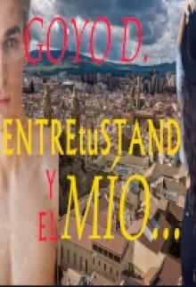 """Libro. """"Entre Tú Stand y El Mío"""" Leer online"""