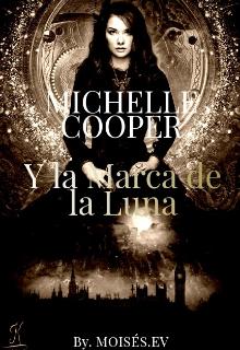 """Libro. """"Michelle Cooper y la marca de la luna."""" Leer online"""