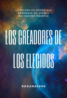 """Libro. """"Los Creadores De Los Elegidos"""" Leer online"""