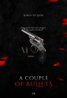 """Libro. """"A Couple Of Bullets"""" Leer online"""