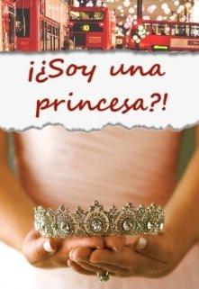 """Libro. """"¡¿soy una princesa?!"""" Leer online"""