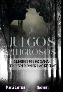 """Libro. """"Juegos Peligrosos"""" Leer online"""