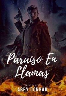 """Libro. """"Paraíso En Llamas (libro 2) """" Leer online"""