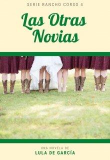 """Libro. """"Las otras novias (4o Serie Rancho Corso)"""" Leer online"""