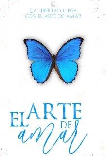 """Libro. """"El Arte De Amar   Amores que curan #1 """" Leer online"""