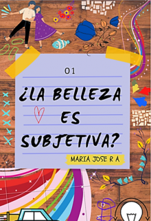 "Libro. ""La Belleza Es Subjetiva"" Leer online"