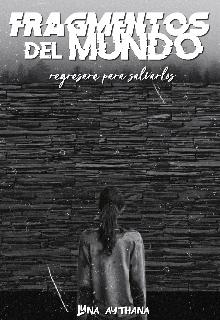 """Libro. """"Fragmentos del Mundo"""" Leer online"""