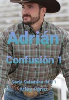 """Libro. """"Adrián. Confusión 1. Serie Salamina N°11"""" Leer online"""