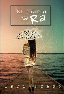 """Libro. """"El diario de Ra"""" Leer online"""