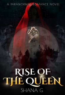 "Book. ""Rise of the Queen"" read online"