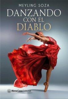 """Libro. """"Danzando con el diablo (+18)"""" Leer online"""