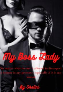 "Book. ""My Boss Lady"" read online"