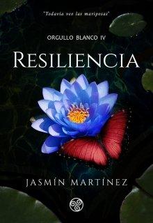"""Libro. """"Resiliencia (orgullo Blanco 4)"""" Leer online"""