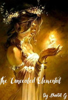 "Book. ""The Concealed Elemental"" read online"