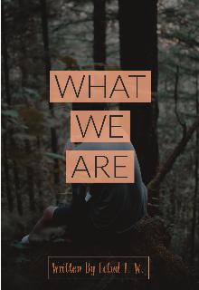 """Libro. """"What We Are — Lo que somos """" Leer online"""