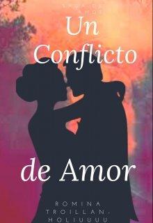 """Libro. """"Un conflicto de amor"""" Leer online"""