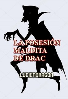 """Libro. """"La Posesión Maldita De Drac"""" Leer online"""