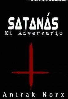 """Libro. """"Satanás. El Adversario """" Leer online"""