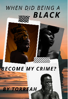 "Book. ""When Did Being A Black Become My Crime? "" read online"